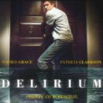 Delirium  –  když nesmíte věřit tomu, co vidíte na vlastní oči