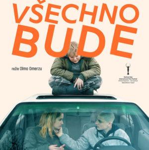 Všechno bude – nové české road movie je hlavně o naději
