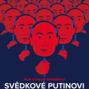 Svědkové Putinovi ukazují, jak málo stačí k získání moci
