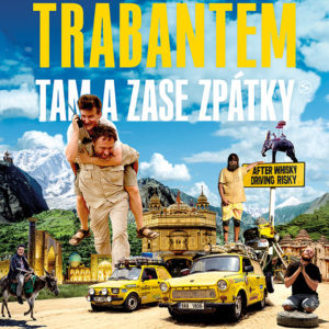 Film Trabantem tam a zase zpátky uzavírá cestu kolem světa