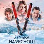 Ženská na vrcholu, z nové česká komedie se chce spíš plakat