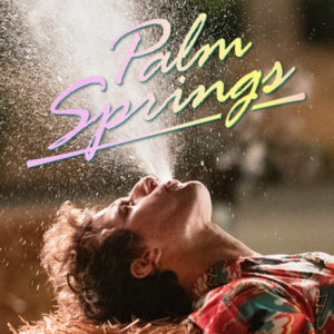Palm Springs – zdařilá komedie dorazila do českých kin