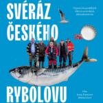 Svéráz českého rybolovu je naprostým fiaskem režisérky